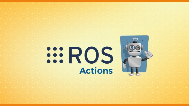 ROS Actions In Depth Course