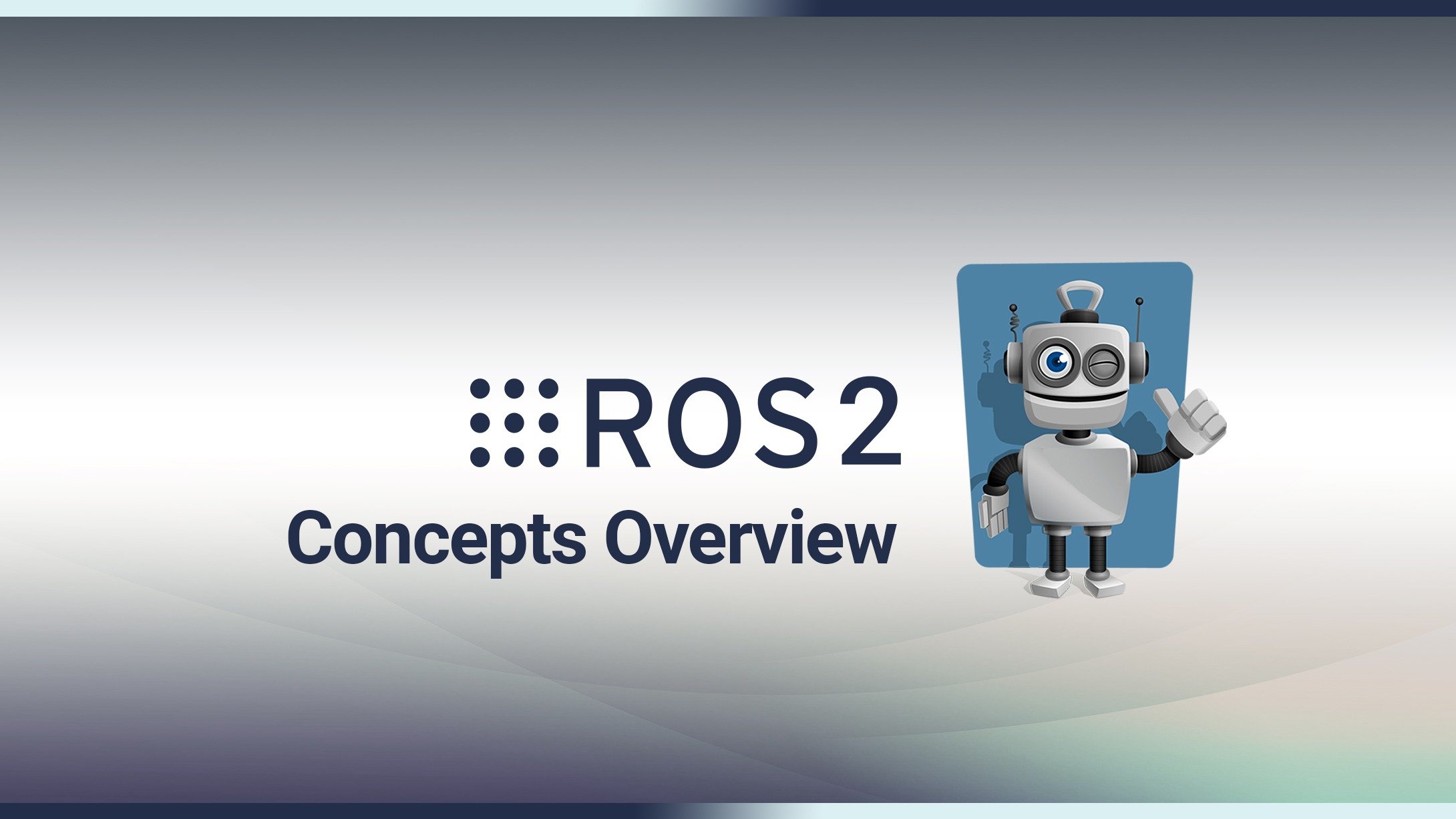 ROS2 Core Concepts in 1h